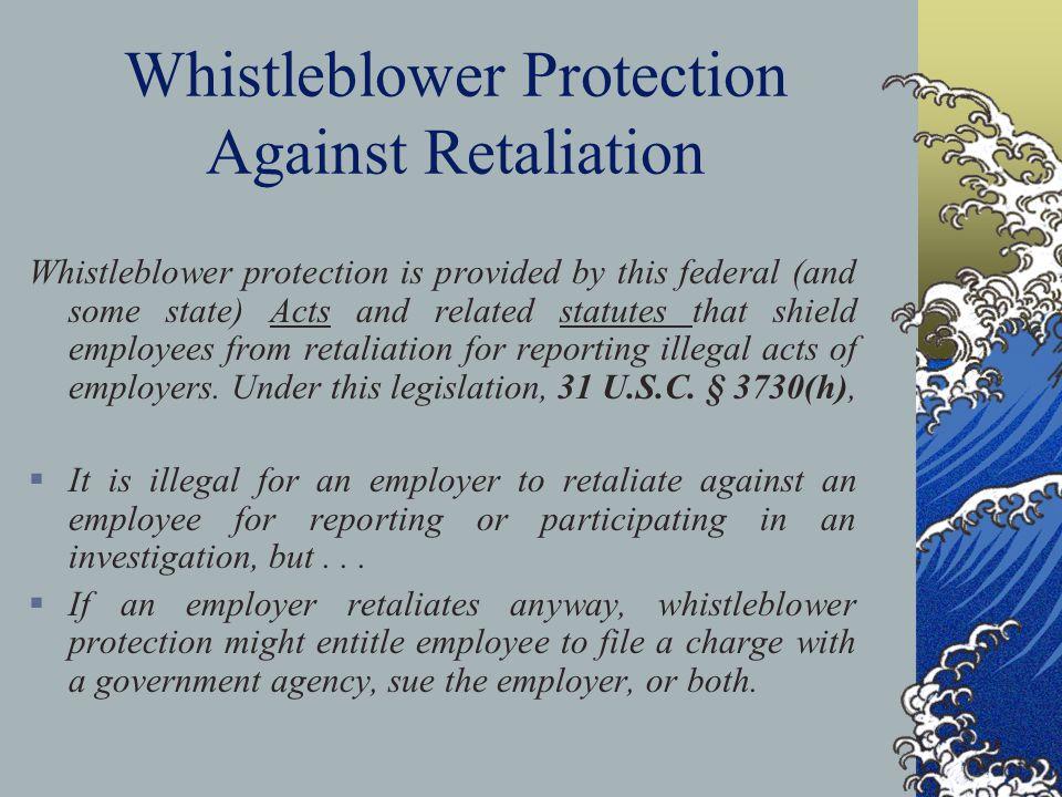 Whistleblower Protection Against Retaliation
