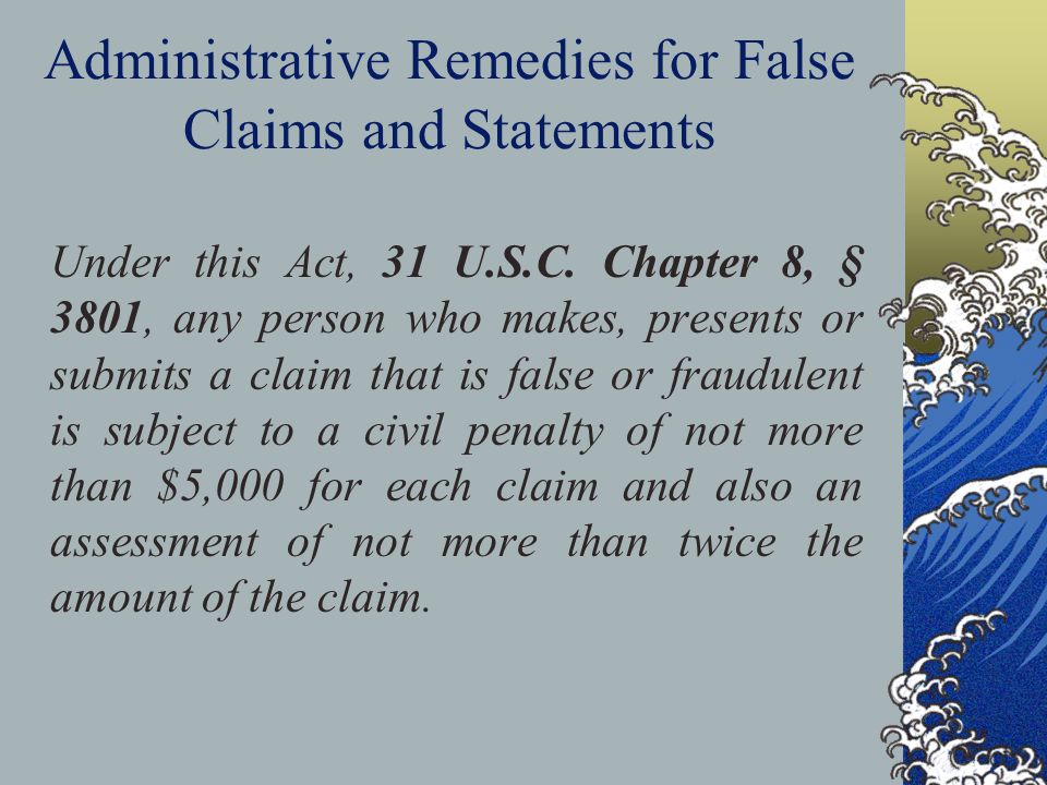 Administrative Remedies for False Claims and Statements