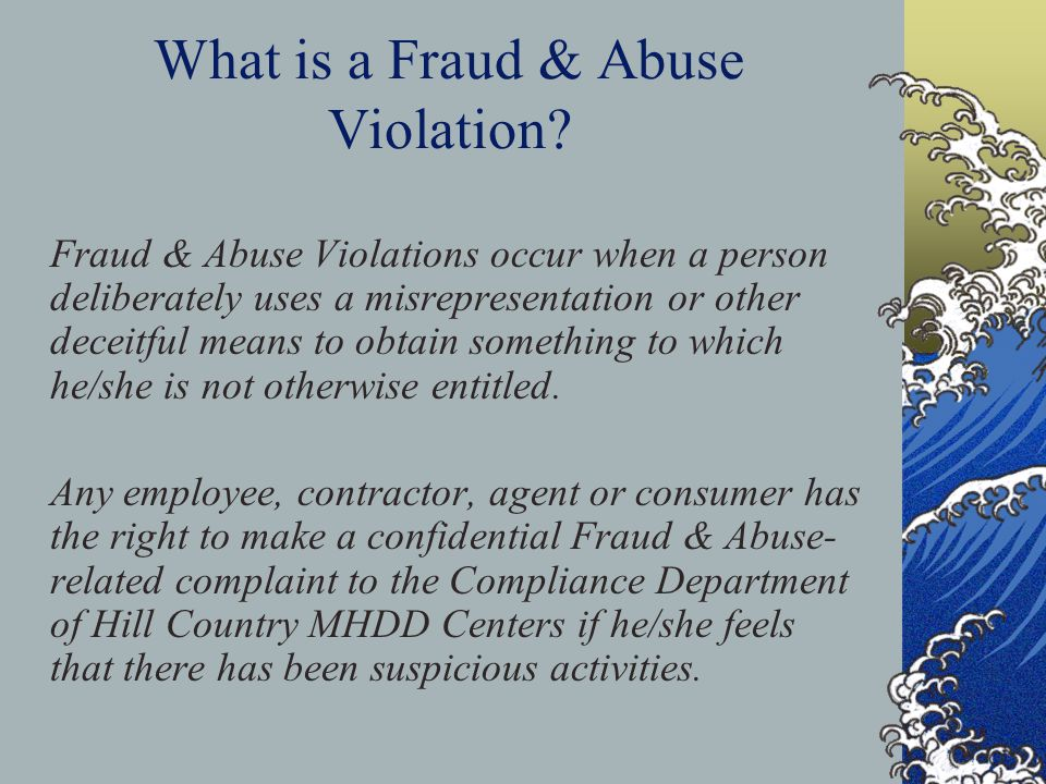 What is a Fraud & Abuse Violation