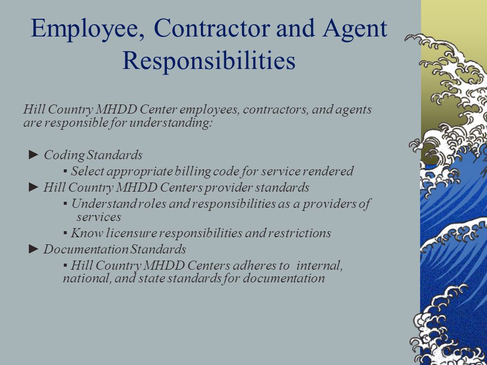 Employee, Contractor and Agent Responsibilities