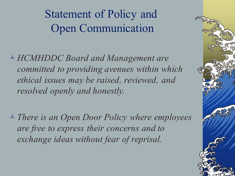 Statement of Policy and Open Communication