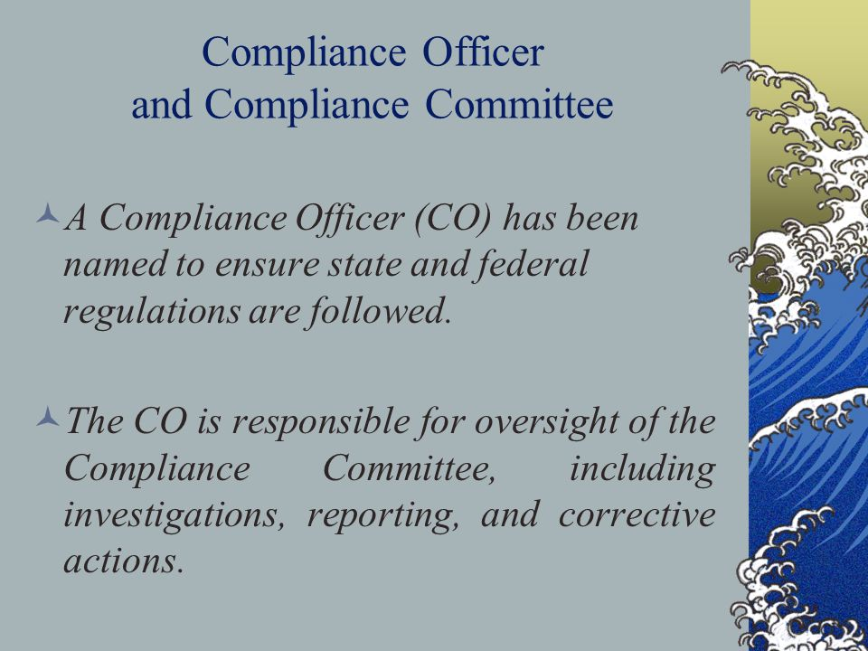 Compliance Officer and Compliance Committee