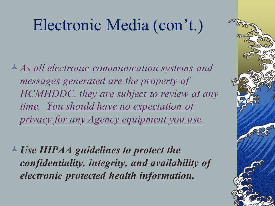 Electronic Media (con't.)