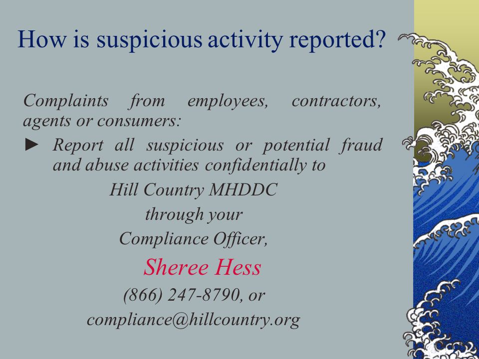 How is suspicious activity reported