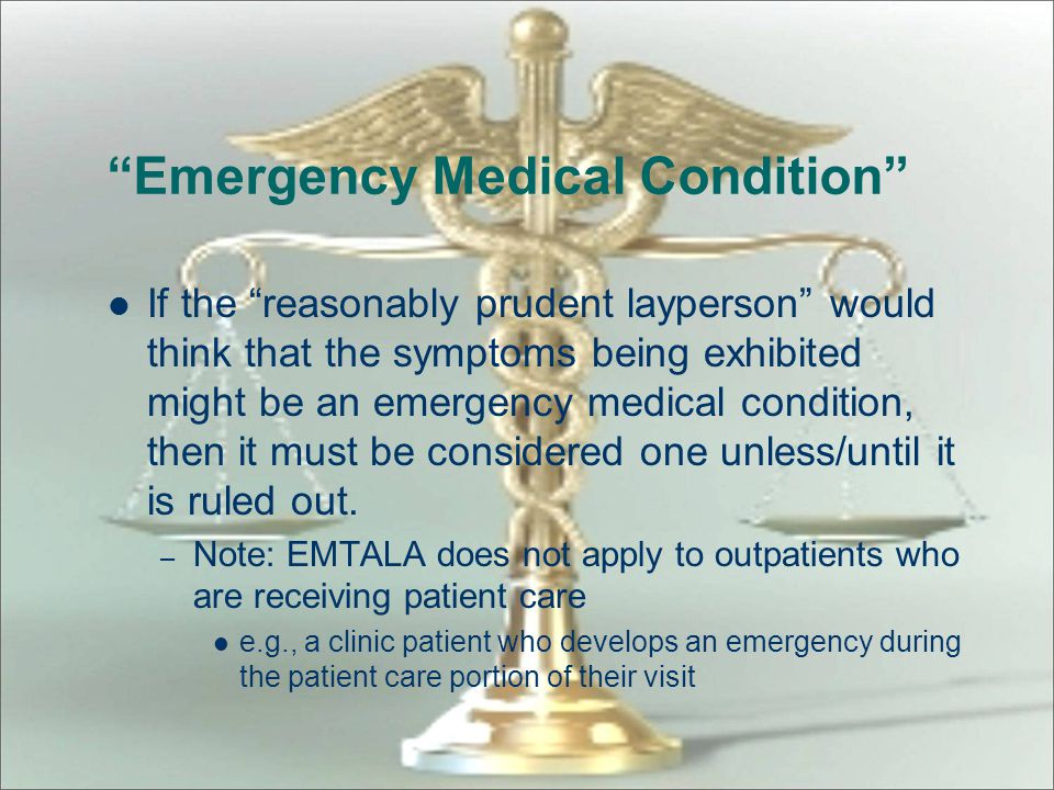 Emergency Medical Condition
