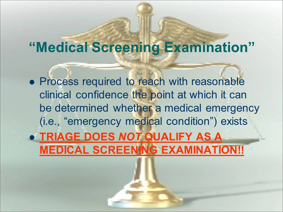 Medical Screening Examination