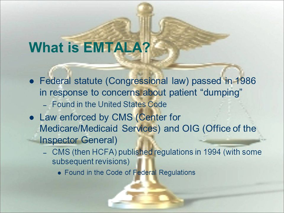 What is EMTALA Federal statute (Congressional law) passed in 1986 in response to concerns about patient dumping