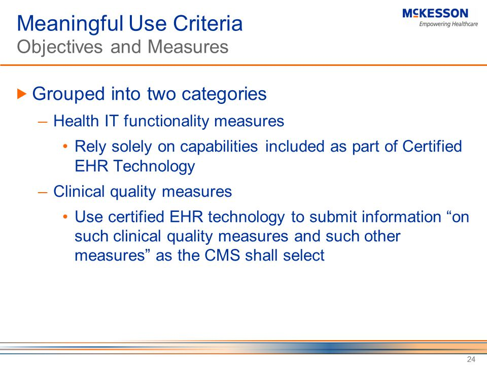 Meaningful Use Criteria Objectives and Measures