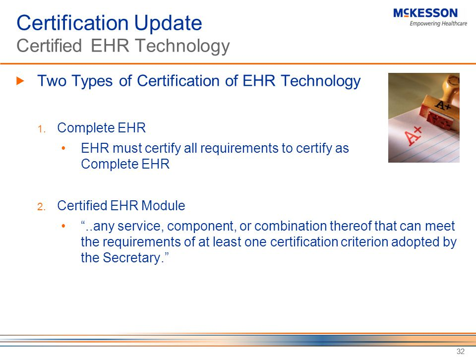 Certification Update Certified EHR Technology