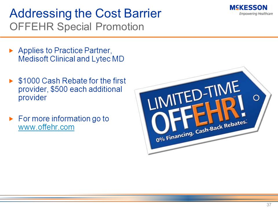 Addressing the Cost Barrier OFFEHR Special Promotion