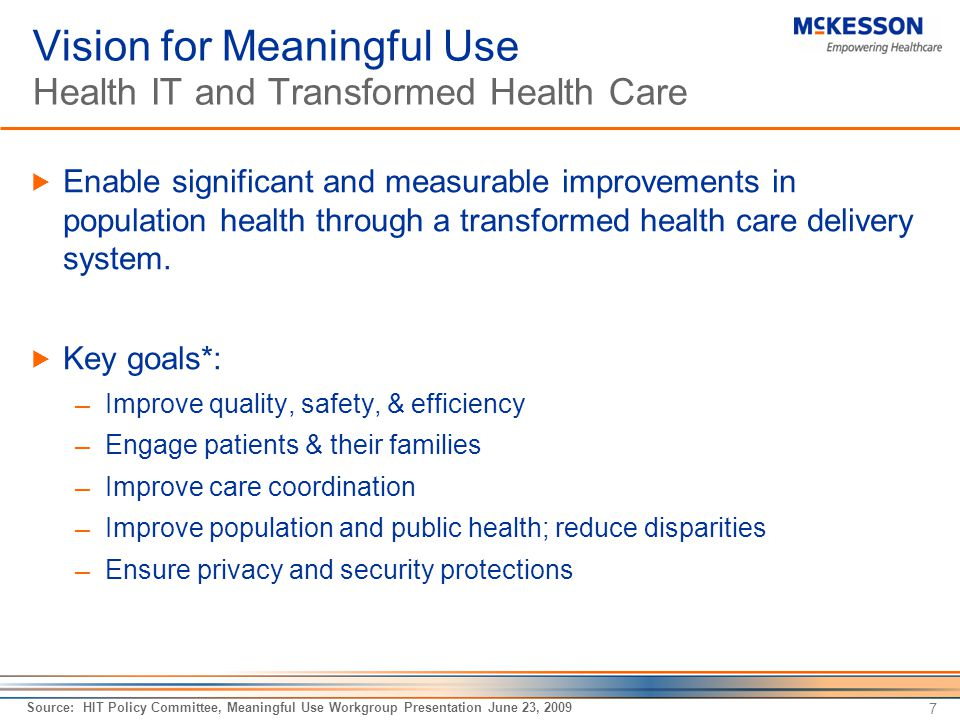Vision for Meaningful Use Health IT and Transformed Health Care