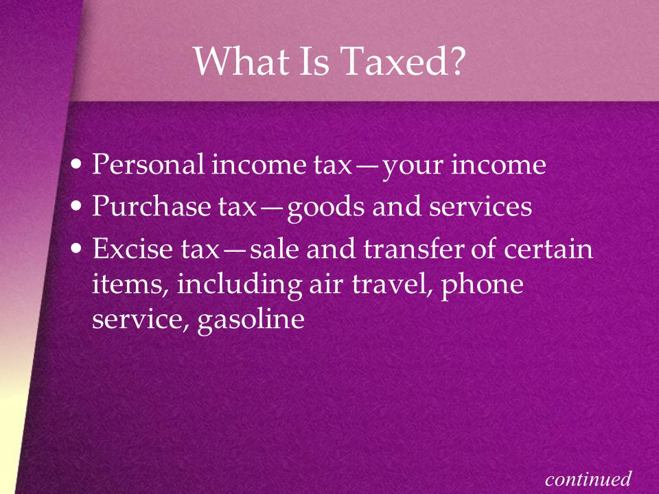 What Is Taxed Personal income tax—your income