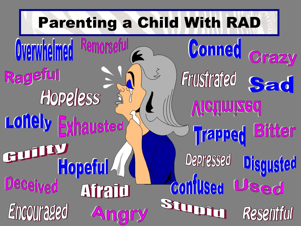 Parenting a Child With RAD