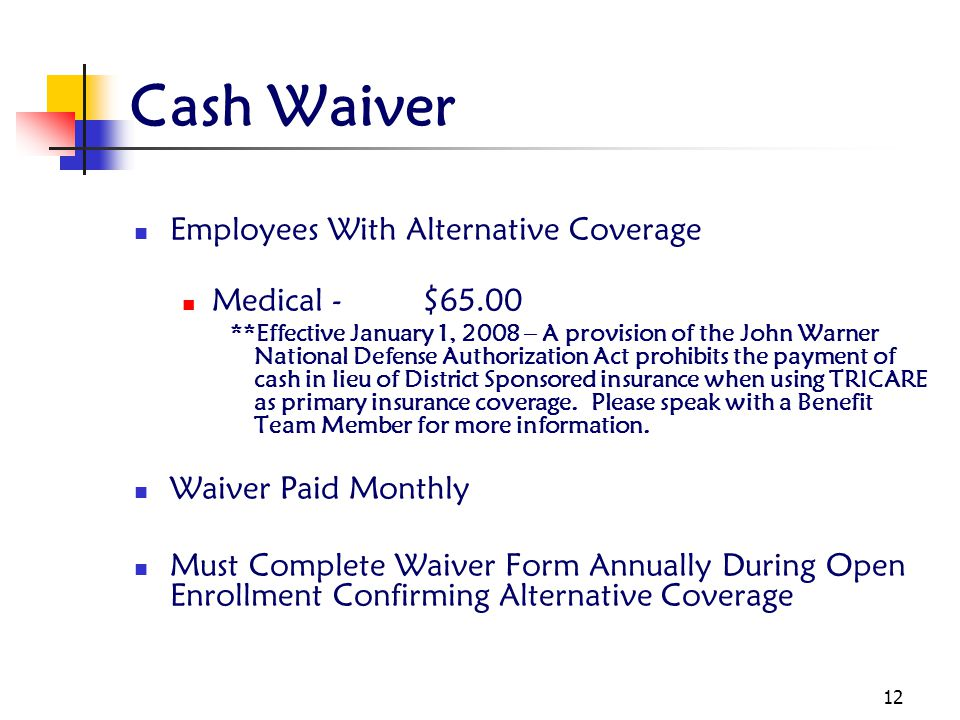 Cash Waiver Employees With Alternative Coverage Medical - $65.00