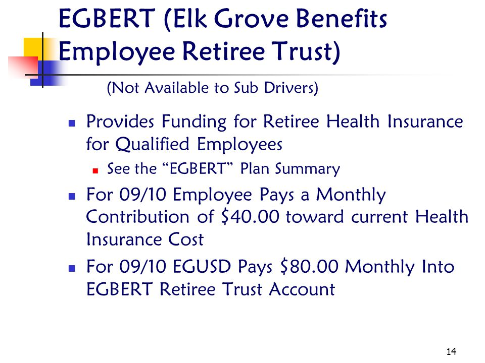 EGBERT (Elk Grove Benefits Employee Retiree Trust)
