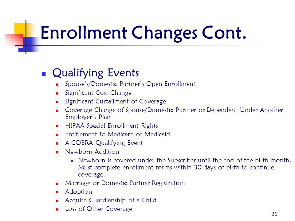 Enrollment Changes Cont.