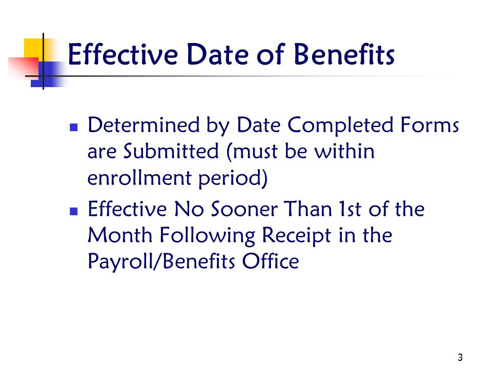 Effective Date of Benefits
