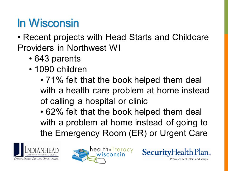In Wisconsin Recent projects with Head Starts and Childcare Providers in Northwest WI. 643 parents.