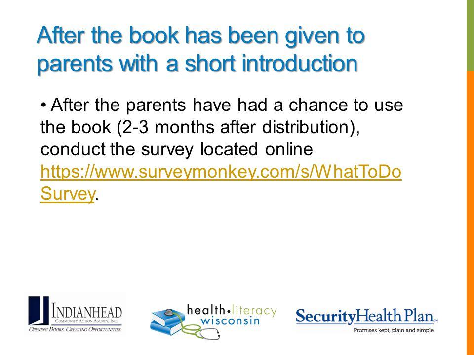After the book has been given to parents with a short introduction