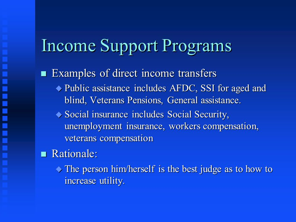 Income Support Programs