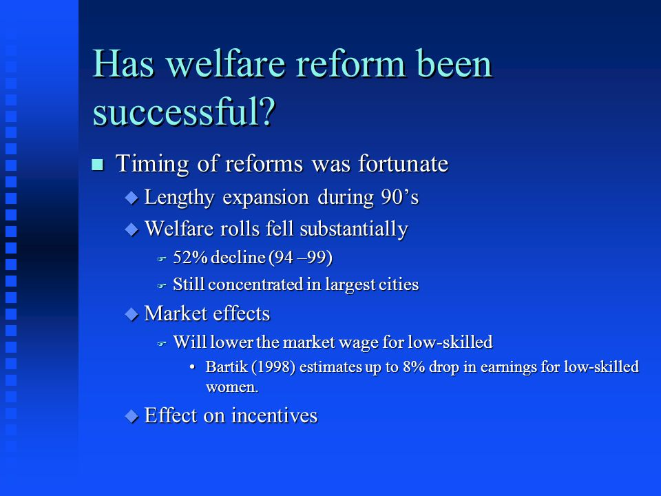 Has welfare reform been successful