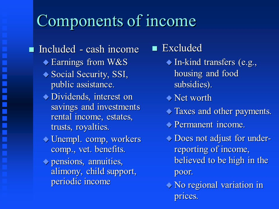 Components of income Excluded Included - cash income