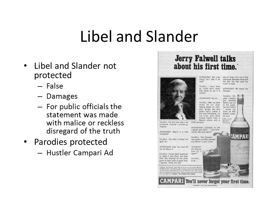 Libel and Slander Libel and Slander not protected Parodies protected