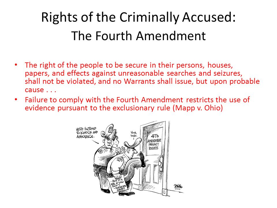 Rights of the Criminally Accused: The Fourth Amendment