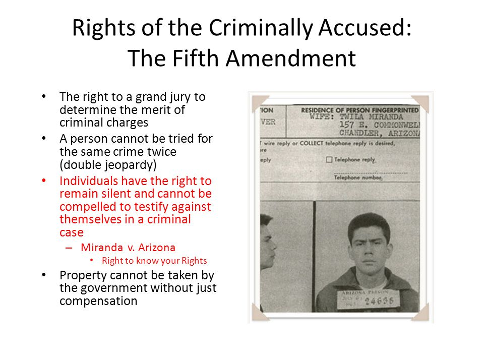 Rights of the Criminally Accused: The Fifth Amendment