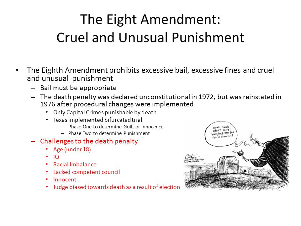 The Eight Amendment: Cruel and Unusual Punishment