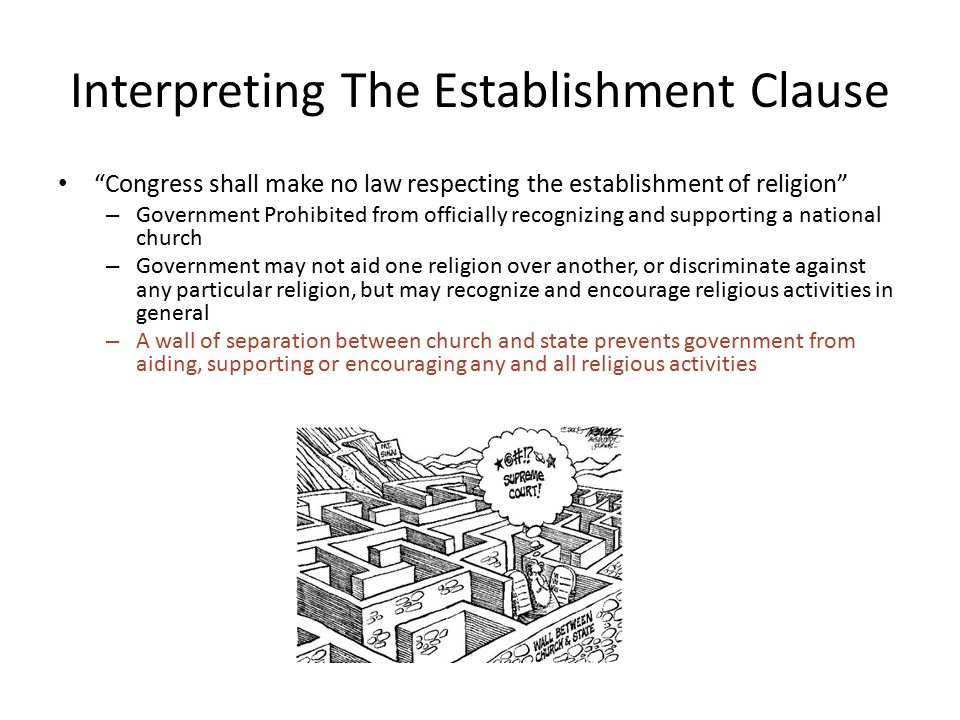 Interpreting The Establishment Clause