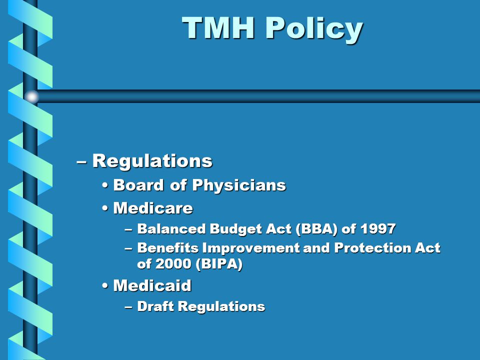 TMH Policy Regulations Board of Physicians Medicare Medicaid