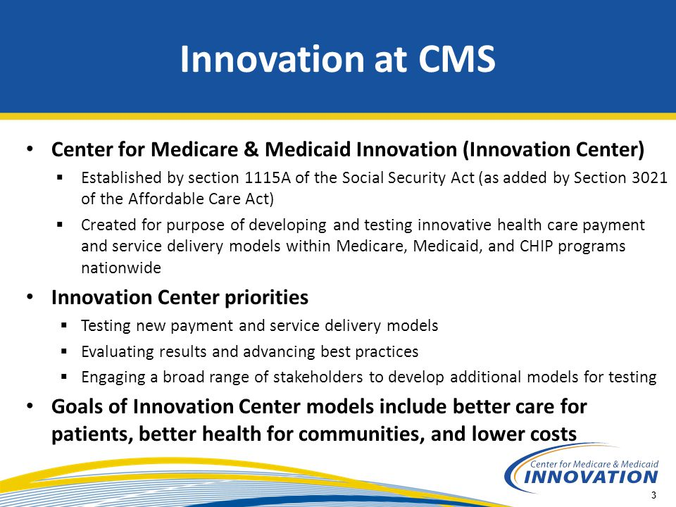 CMS Innovations Portfolio: Testing New Models to Improve Quality