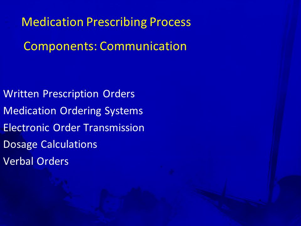 Medication Prescribing Process Components: Communication