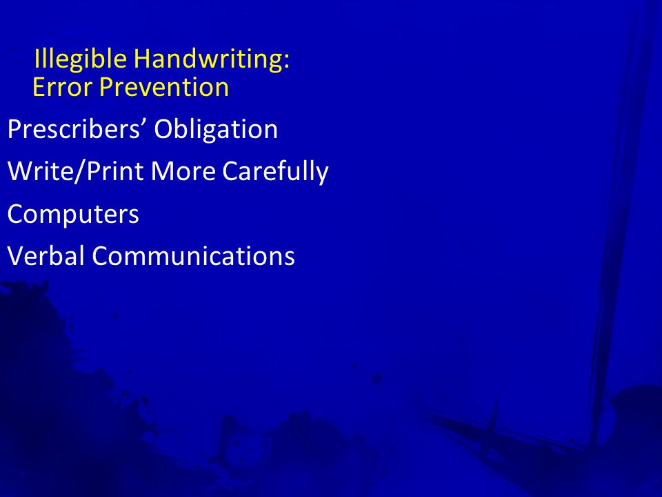Illegible Handwriting: Error Prevention