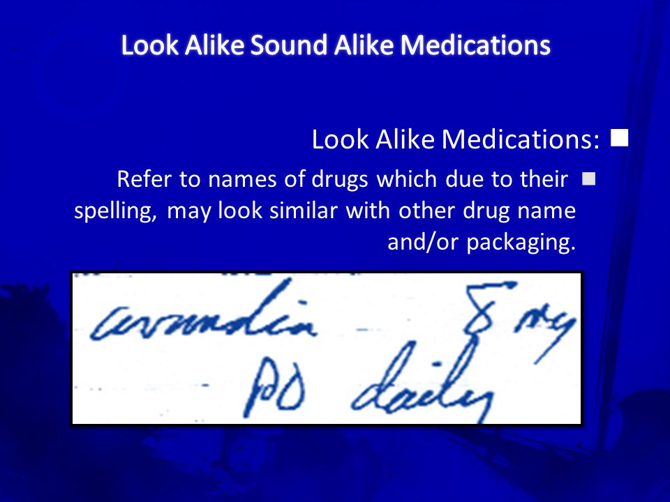 Look Alike Sound Alike Medications