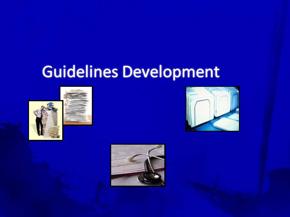 Guidelines Development