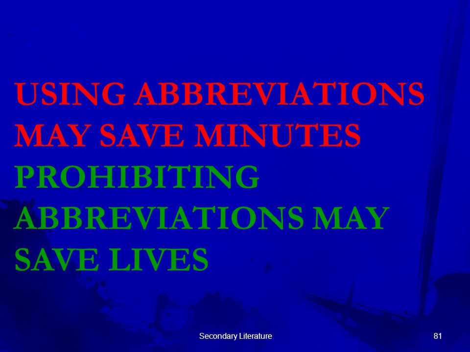 USING ABBREVIATIONS MAY SAVE MINUTES PROHIBITING