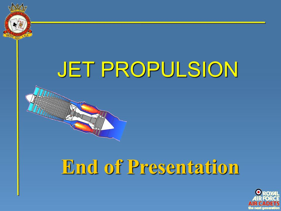 JET PROPULSION End of Presentation