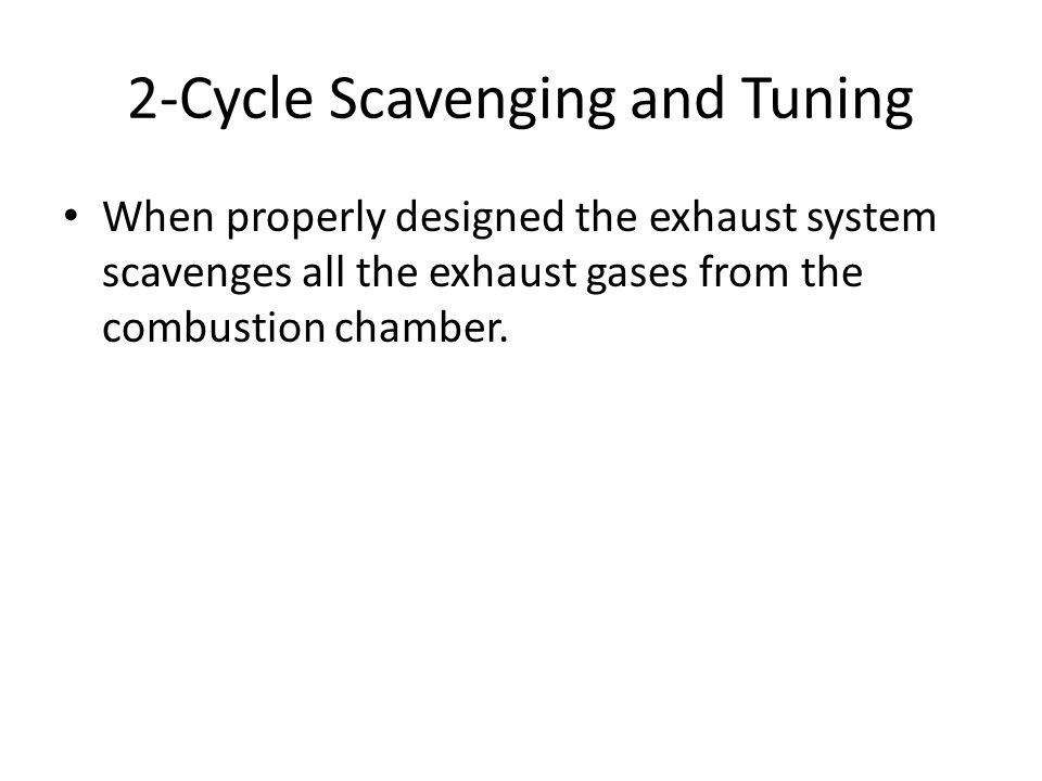 2-Cycle Scavenging and Tuning