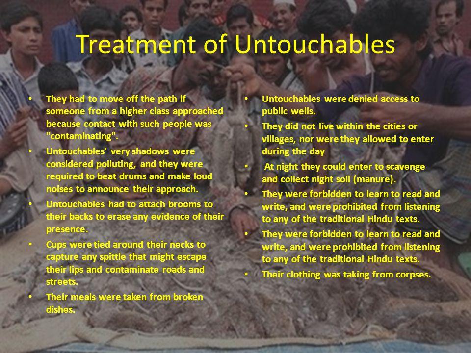 Treatment of Untouchables