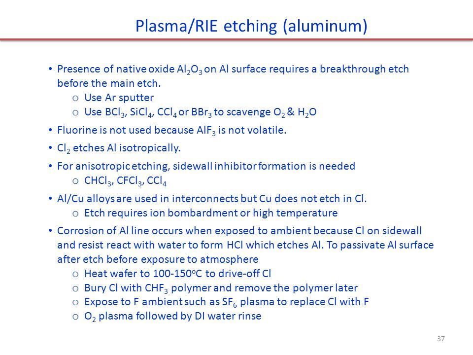 Plasma/RIE etching (aluminum)