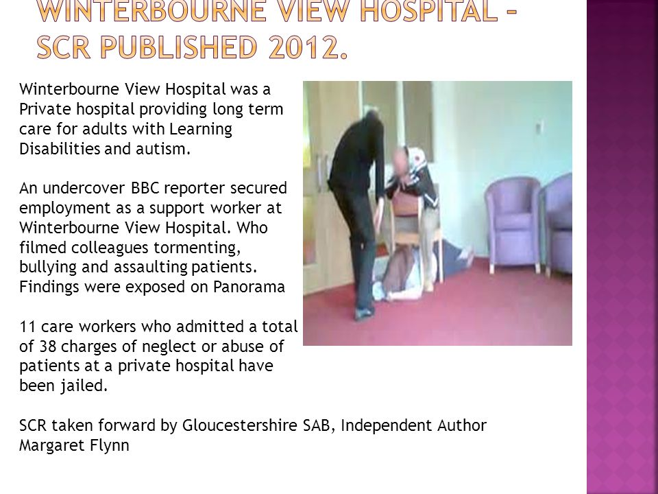 Winterbourne view hospital – SCR published 2012.