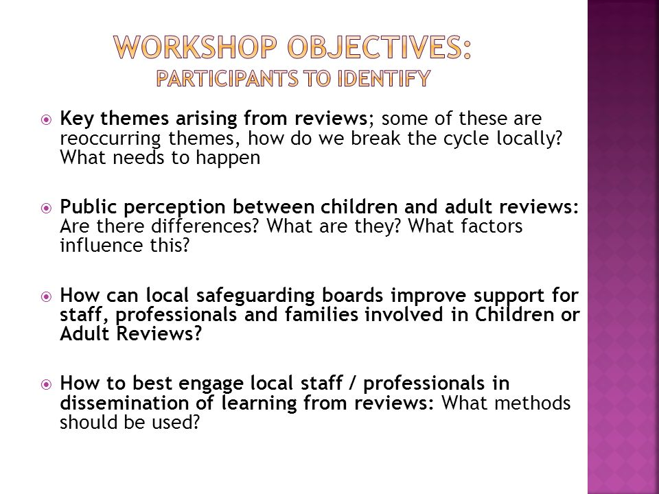 Workshop objectives: participants to identify