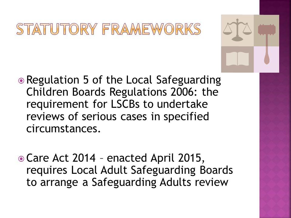 Statutory frameworks