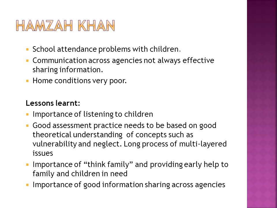 Hamzah khan School attendance problems with children.