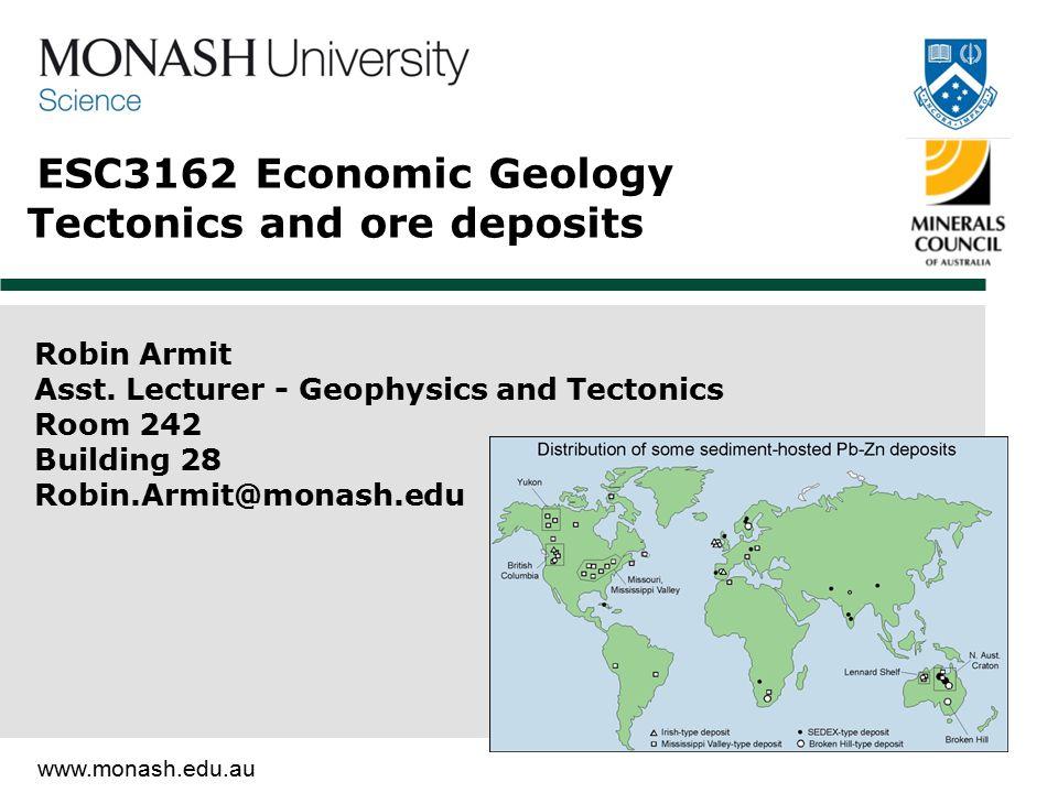 ESC3162 Economic Geology Tectonics and ore deposits