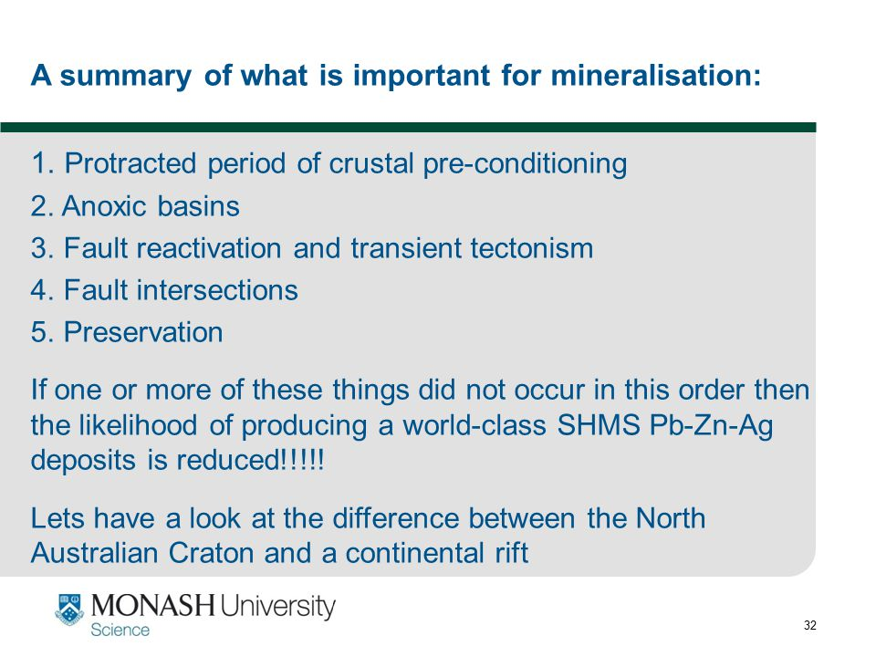 A summary of what is important for mineralisation:
