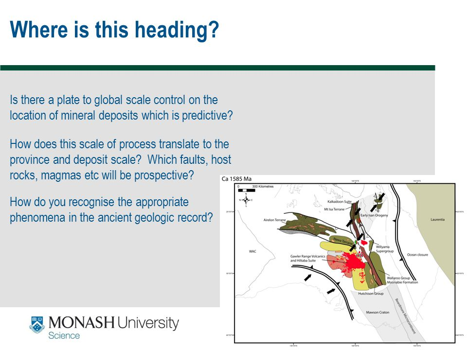 Where is this heading Is there a plate to global scale control on the location of mineral deposits which is predictive