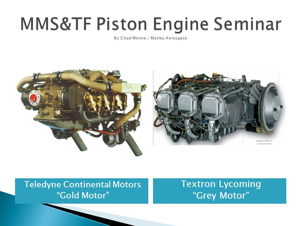 MMS&TF Piston Engine Seminar By Chad Menne / Malibu Aerospace